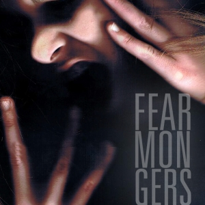 3/27: Fear-Mongers is baaaaaaaaaaack!