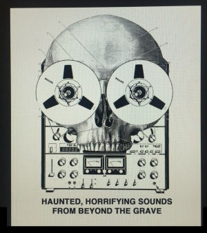Haunted, Horrifying Sounds From Beyond The Grave!