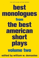 Best Monologues from the Best American Short Plays: Volume Two